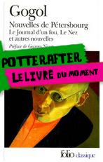 Potterafter : «Le Nez» in Nouvelles de Pétersbourg – Nicolas Gogol