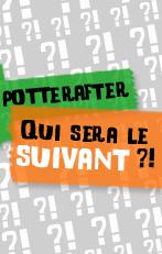 Potterafter, qui sera le suivant ?