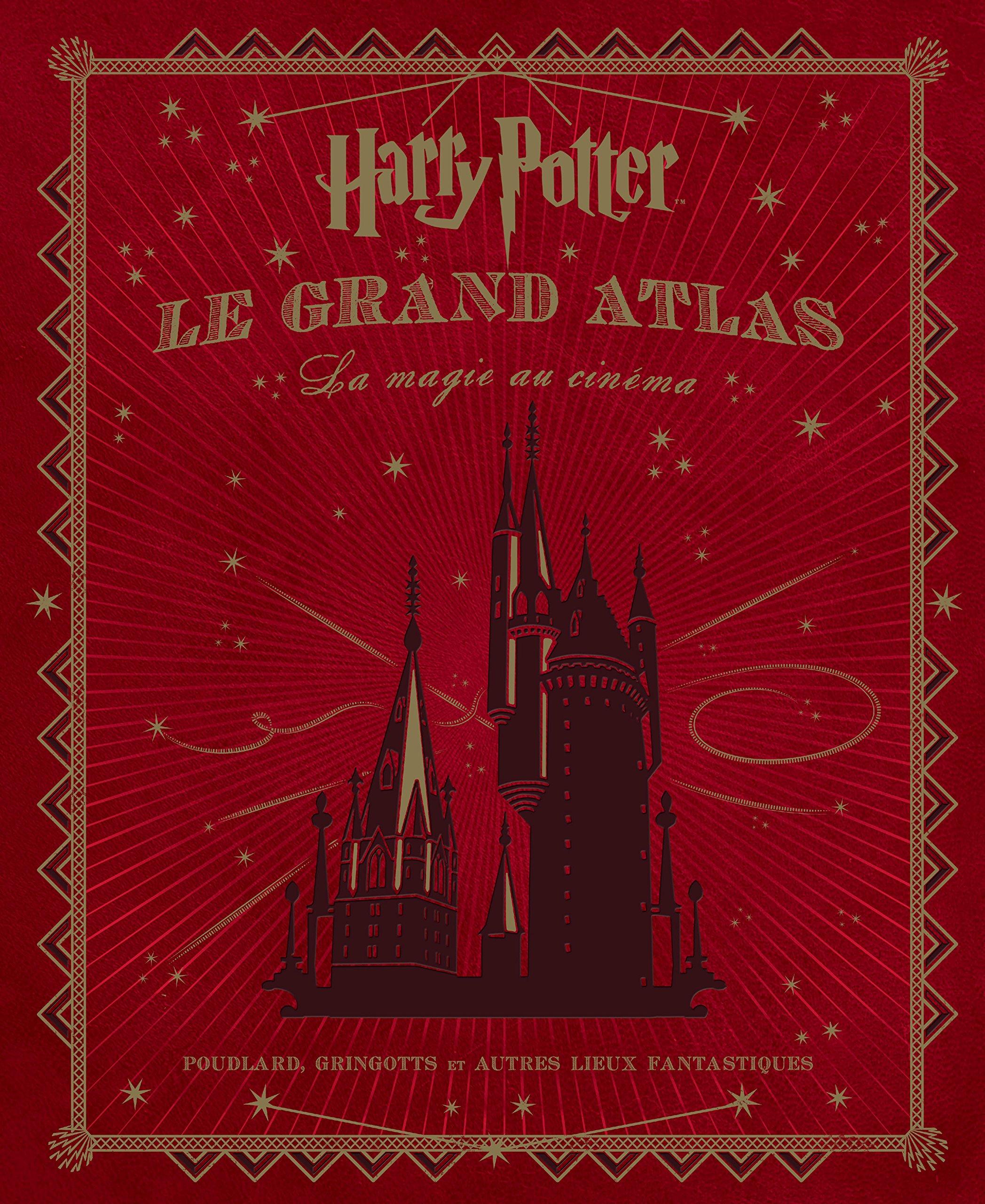 """Concours: Gagnez """"Harry Potter: Le Grand Atlas"""" avant sa sortie !"""