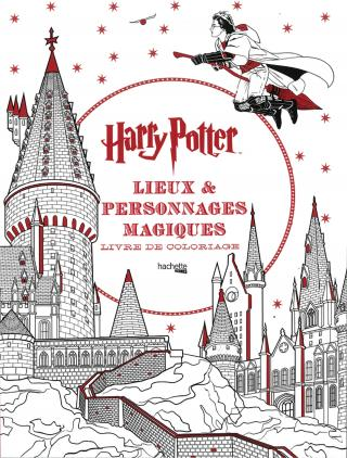 CONCOURS : Livre de coloriage Harry Potter, lieux et personnages magiques !