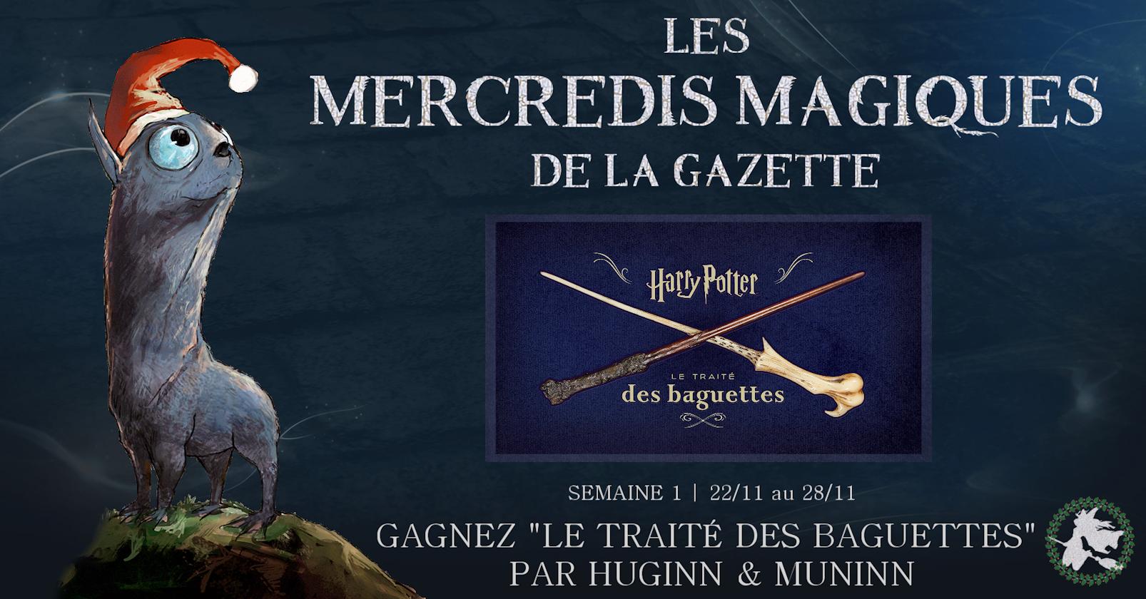 CONCOURS 'Mercredis magiques' : Gagnez un exemplaire du traité des baguettes !