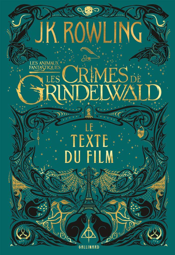 Couverture Les Animaux Fantastiques Les Crimes de Grindelwald le texte du film - illustrations Minalima