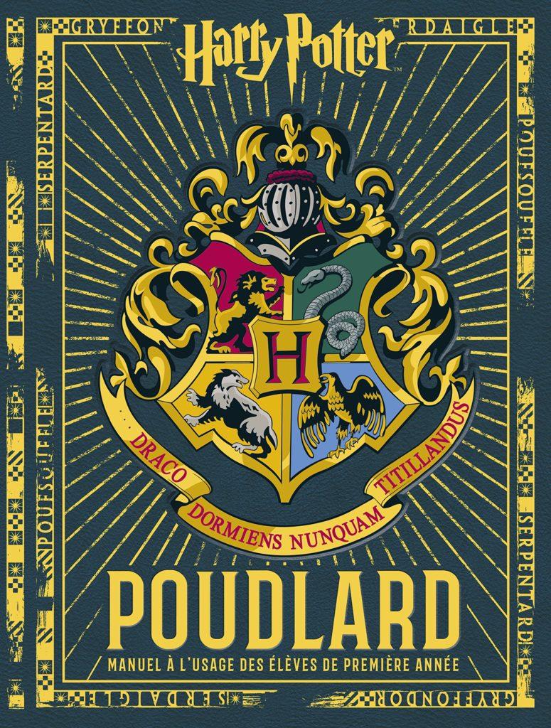 Couverture de Poudlard, manuel à l'usage des élèves de première année - Gallimard