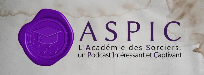 La Gazette lance l'Académie des Sorciers, un Podcast Intéressant et Captivant (ASPIC) !