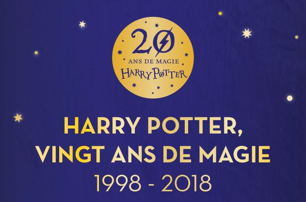 20 ans de magie ; anniversaire des 20 ans de la saga en France