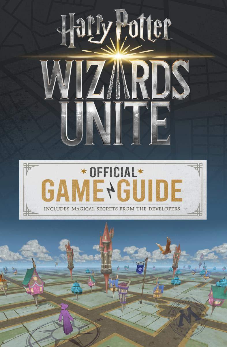 Le Guide Officiel de Wizards Unite arrive en septembre !