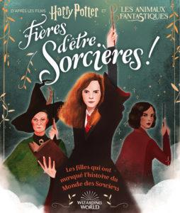 Harry Potter - Fières d'être sorcières - Gallimard Jeunesse