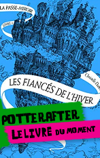 PotterAfter: La Passe-Miroir de Christelle Dabos
