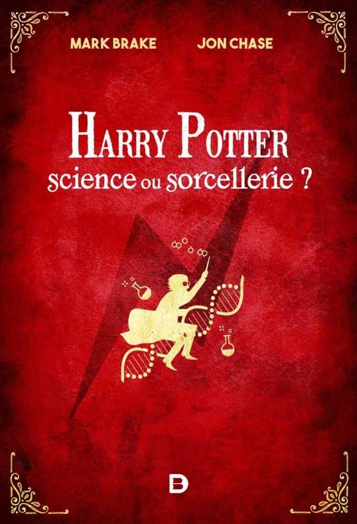 Couverture de Harry Potter : Science ou Sorcellerie, éditions De Boeck
