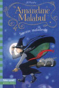 Couverture du livre Amandine Malabul, sorcière maladroite