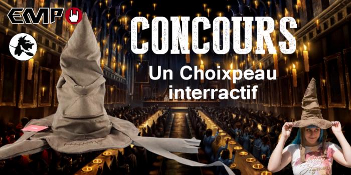 CONCOURS : Gagnez un choixpeau magique interactif !
