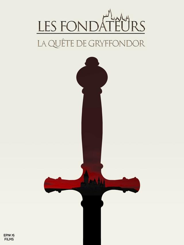 Affiche du film Les Fondateurs - La Quête de Gryffondor représentant la silhouette d'une épée avec le chateau de Poudlard en ombre.