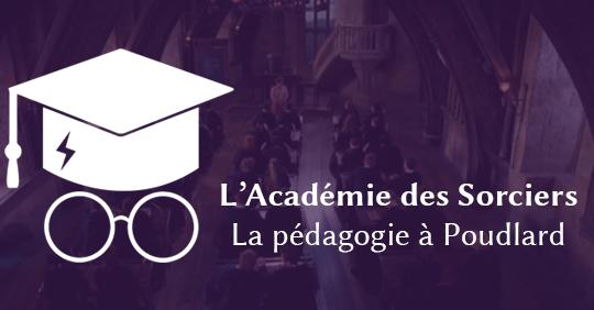 PODCAST ASPIC Ep. 15 : La pédagogie à Poudlard (partie 2)