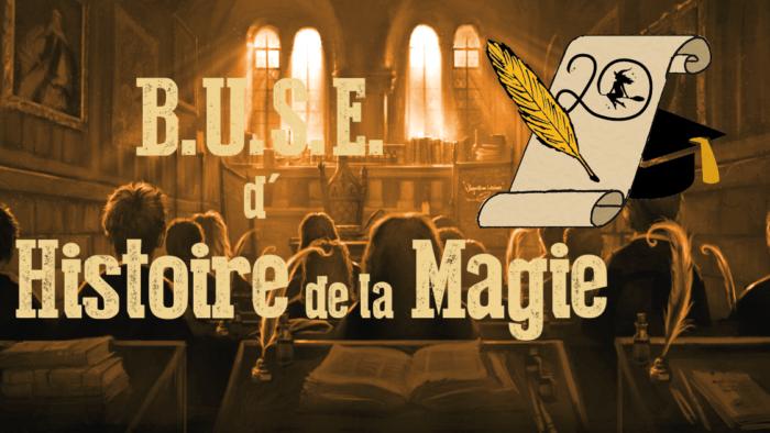BUSE d'Histoire de la Magie – Session 2020