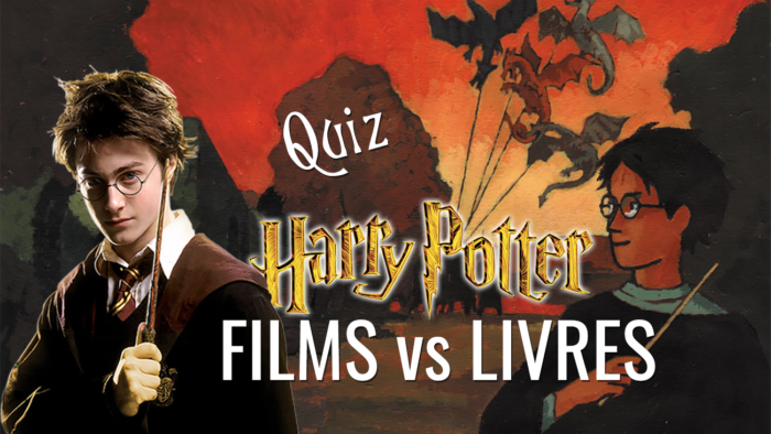 Quiz : Films VS livres Harry Potter