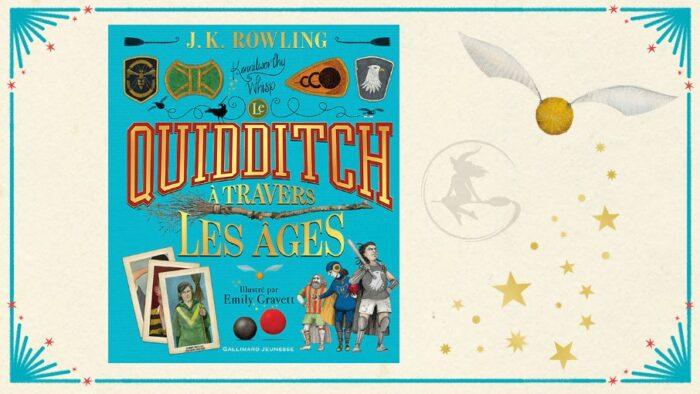 Les coulisses de l'édition illustrée du Quidditch à travers les âges