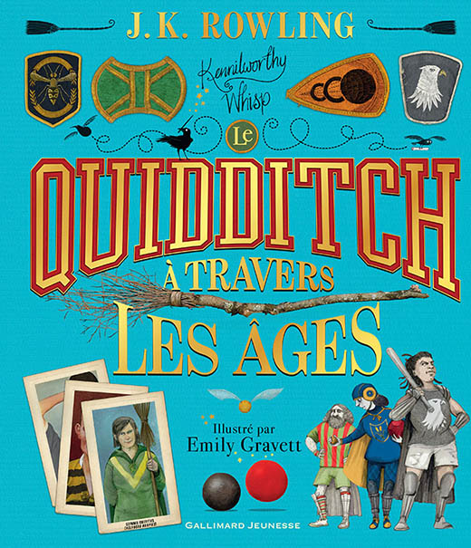 quidditch à travers les âges illustré Emily Gravett