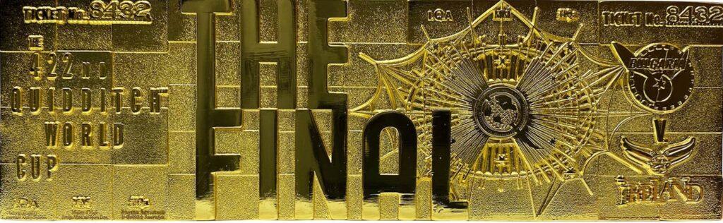 Le ticket de la coupe du monde de quididtch plaqué or