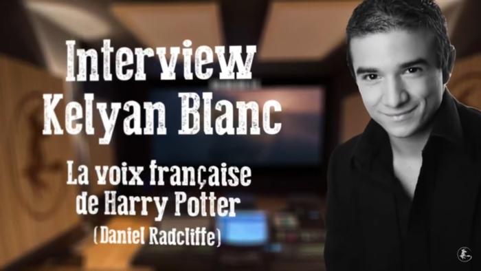 Exclusif : interview de Kelyan Blanc, voix française de Harry Potter