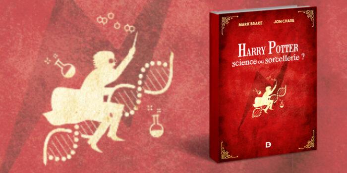 'Harry Potter : Science ou Sorcellerie',vulgarisation scientifique sans une once de magie – Critique