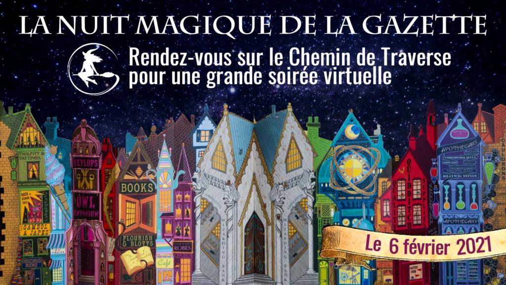 La nuit magique de la Gazette, un événement virtuel organisé à l'occasion de La Nuit des Livres Harry Potter 2021