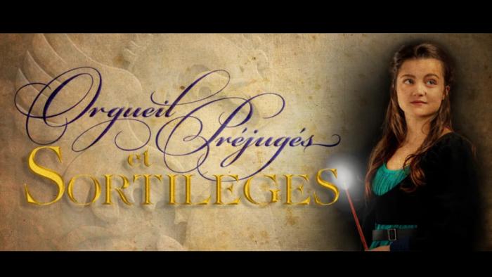 Orgueil, préjugés et sortilèges – Jane Austen à l'école des sorciers