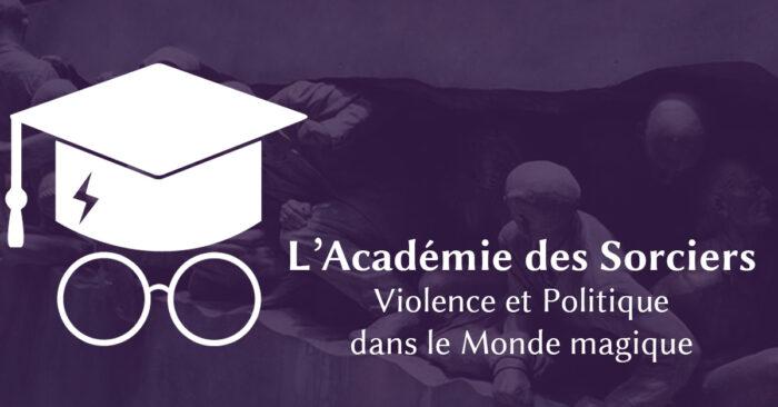 PODCAST ASPIC ep. 23 : Politique & violence dans Harry Potter