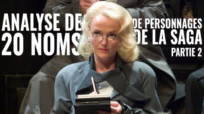 Vingt étymologies de noms dans Harry Potter – Partie 2