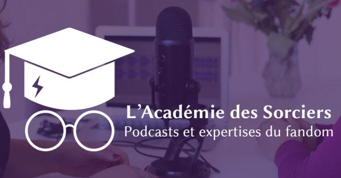 Podcast ASPIC ep. 24 : Podcasts et expertises du fandom Harry Potter