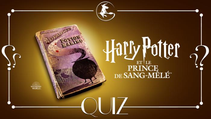 Quiz : Harry Potter et le Prince de sang-mêlé à la télé