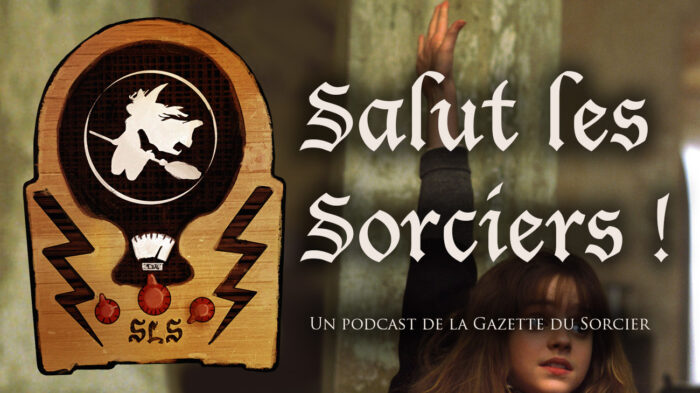 «Salut les Sorciers !» – Épisode 10 – FAQ