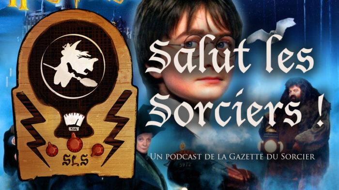 «Salut les Sorciers !» – Épisode 5 – Tome 1 : Harry Potter à l'école des sorciers