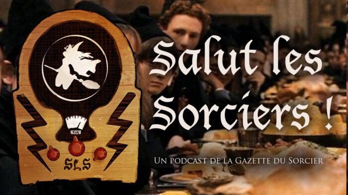 «Salut les Sorciers !» – Épisode 8 – La nourriture dans Harry Potter