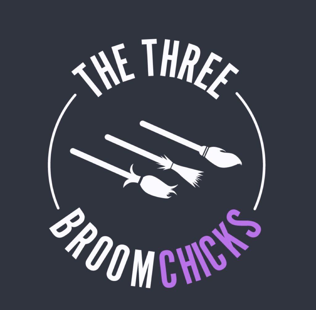 the three broomchicks