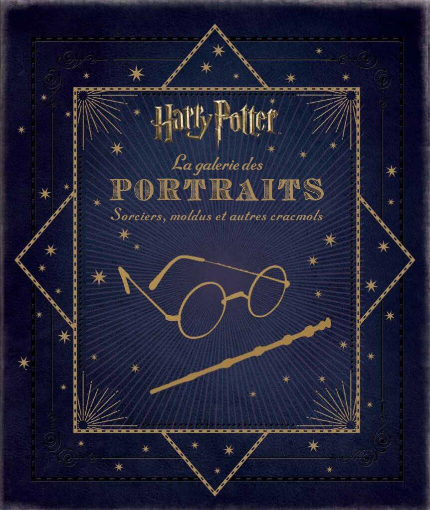 Couverture du livre makig of Harry Potter : La galerie des portraits, sorciers moldus et cracmols